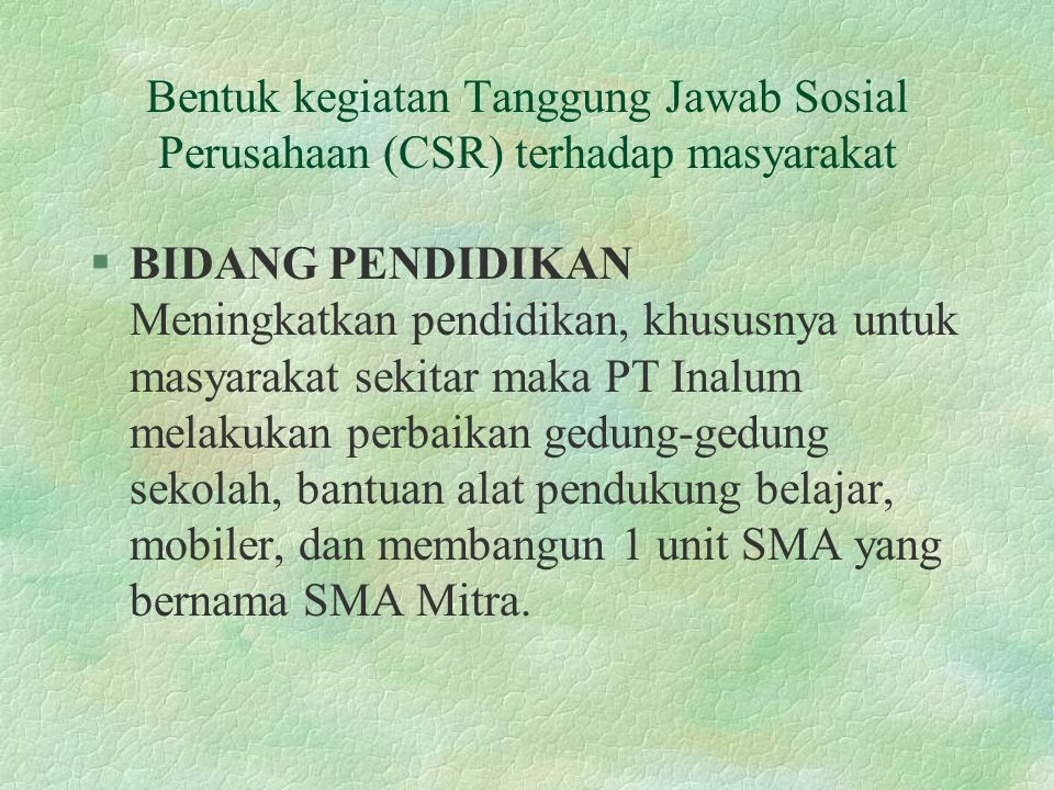 Bentuk kegiatan Tanggung Jawab Sosial Perusahaan (CSR) terhadap masyarakat