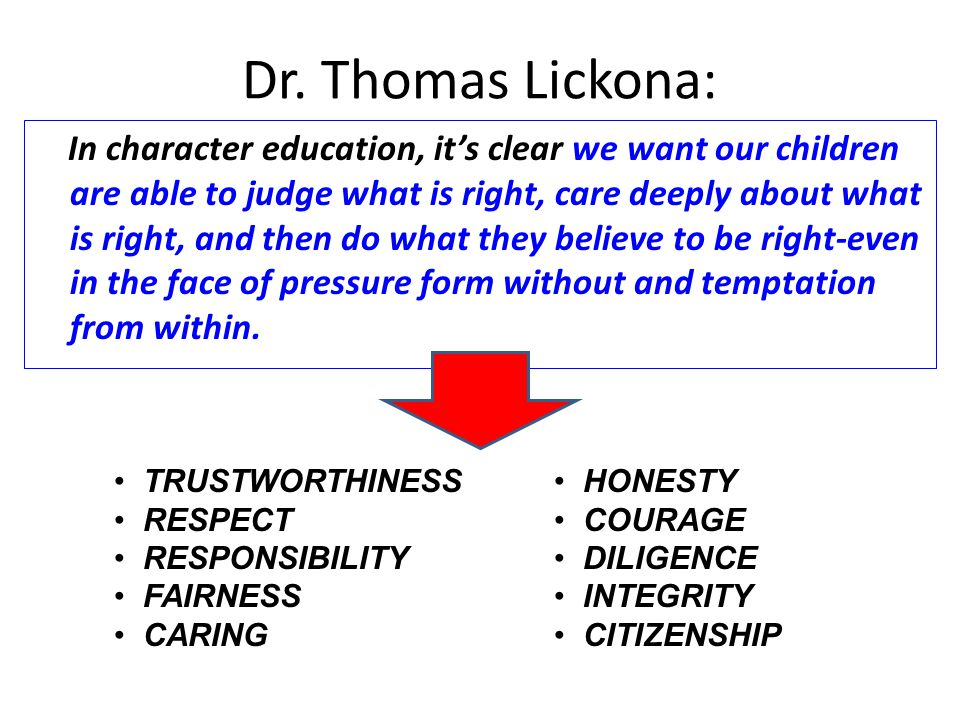 Dr. Thomas Lickona: