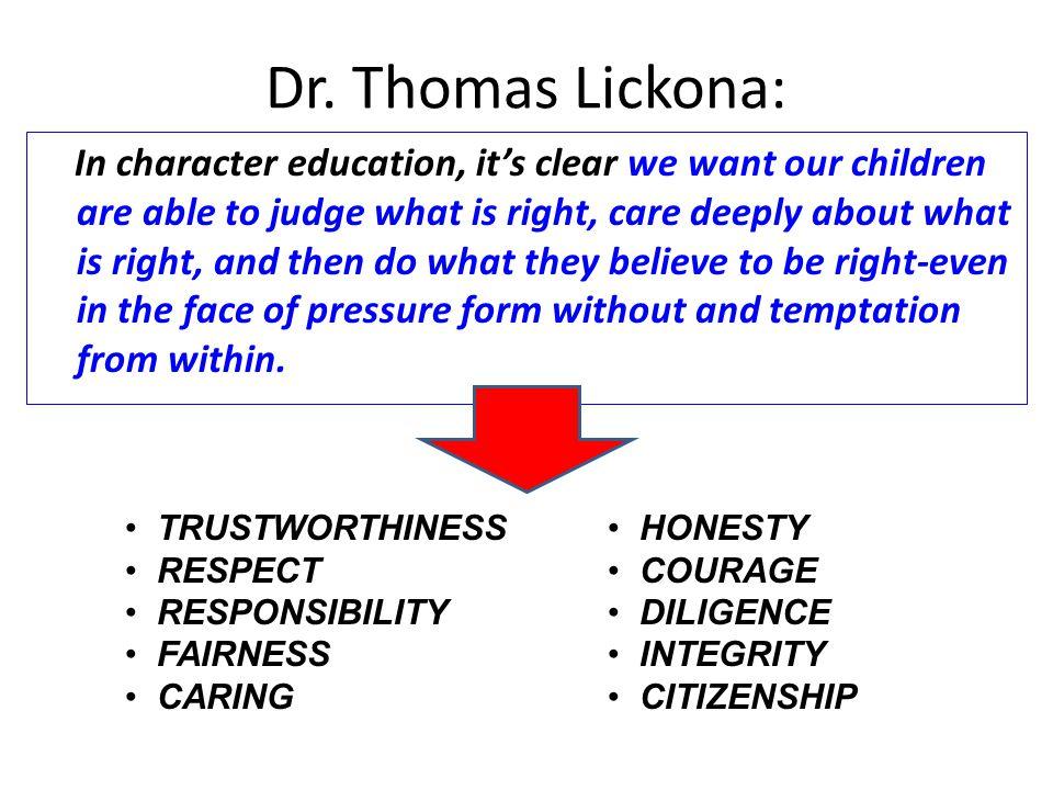 Dr. Thomas Lickona: