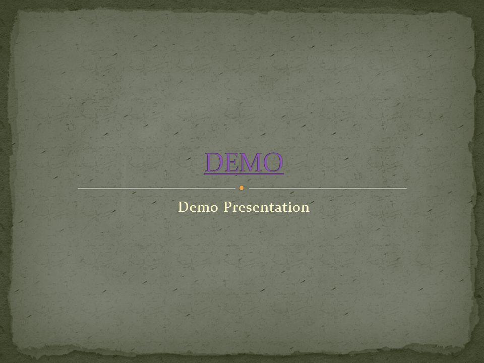 DEMO Demo Presentation