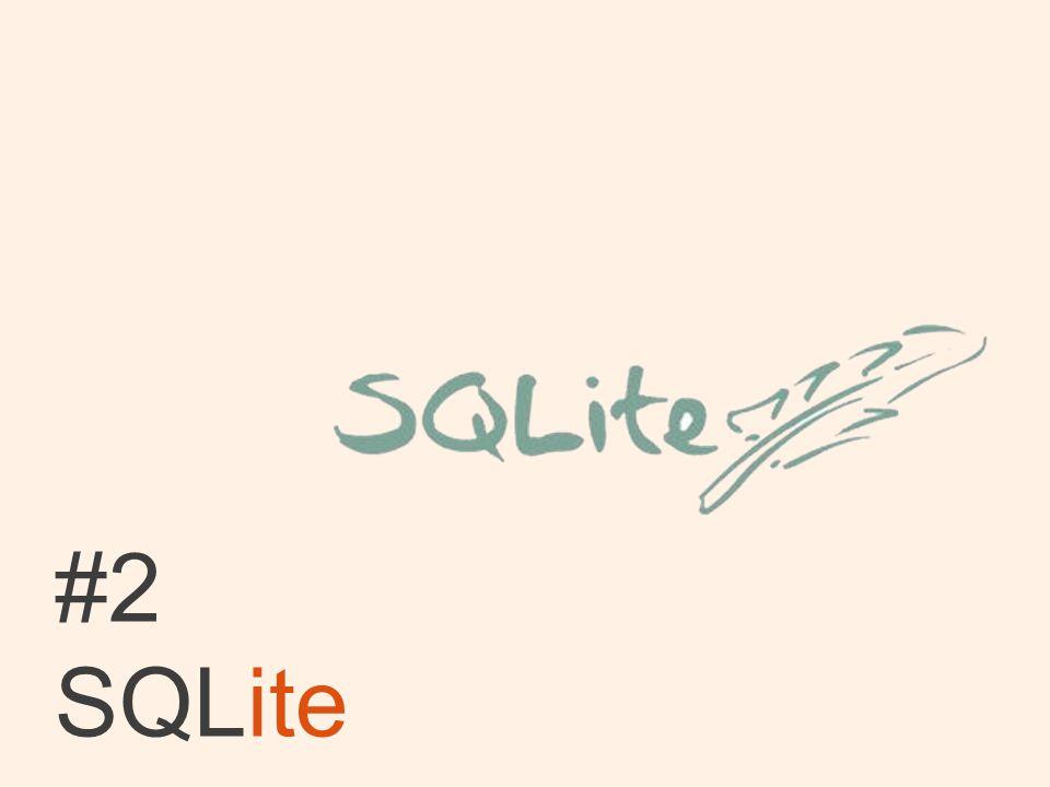 #2 SQLite