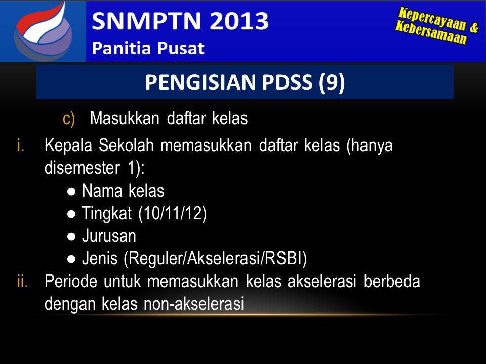 PENGISIAN PDSS (9) Masukkan daftar kelas