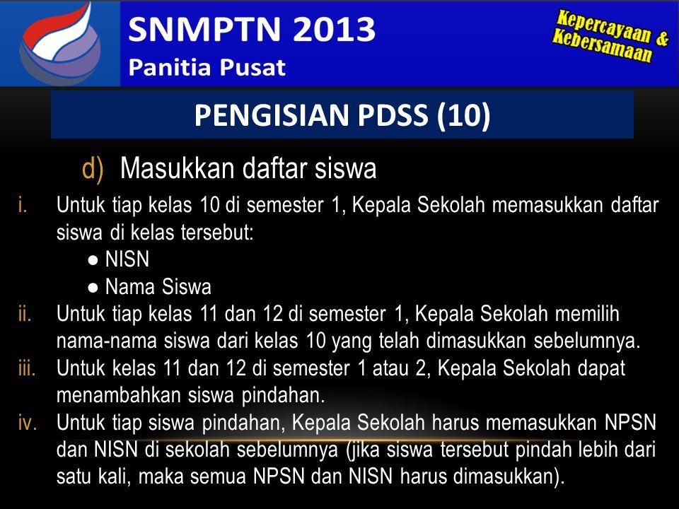 PENGISIAN PDSS (10) Masukkan daftar siswa