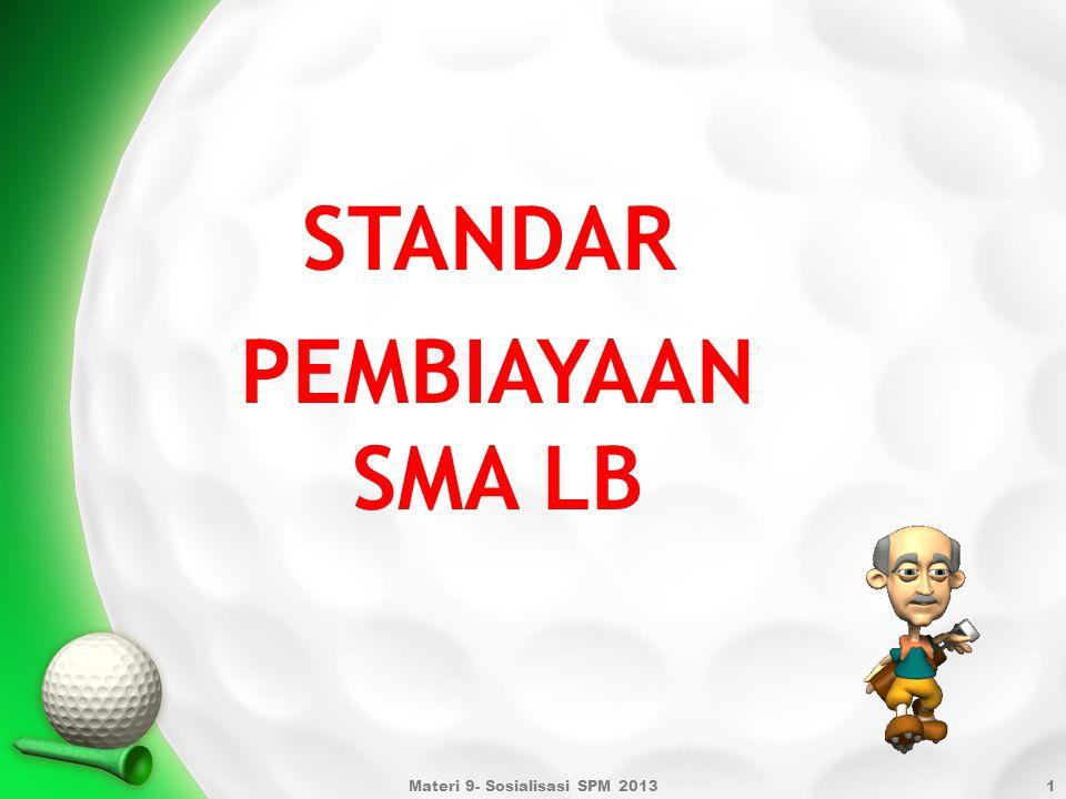Materi 9- Sosialisasi SPM 2013