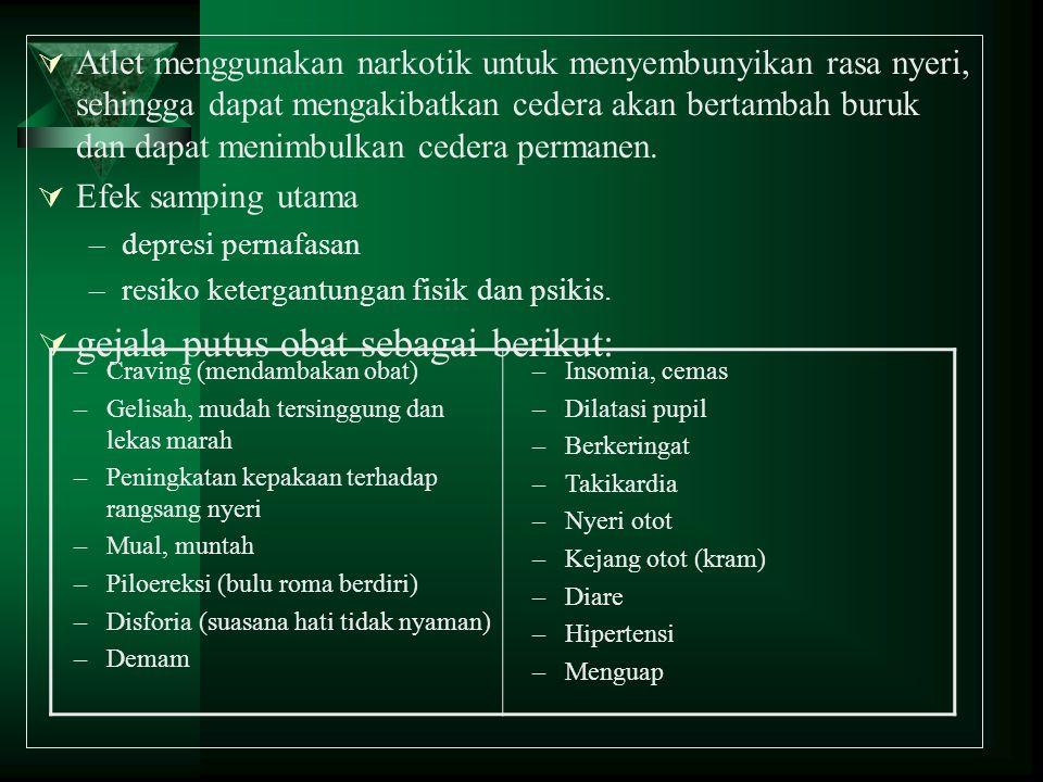 gejala putus obat sebagai berikut:
