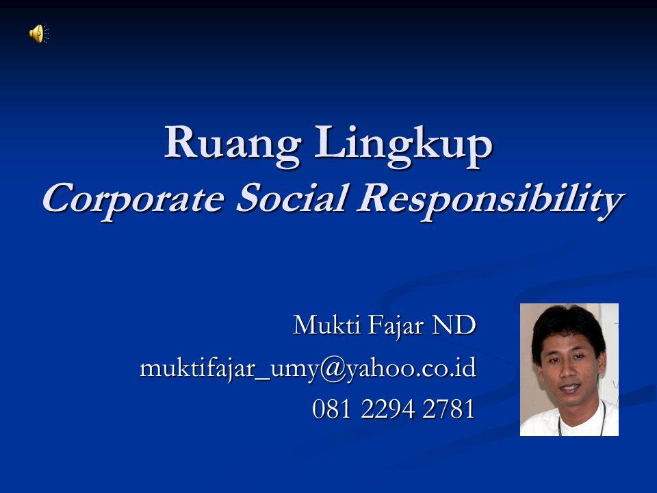 Ruang Lingkup Corporate Social Responsibility