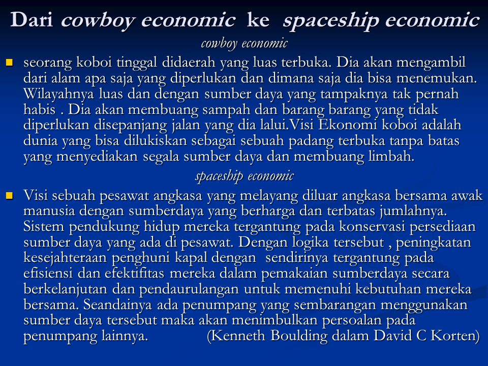 Dari cowboy economic ke spaceship economic