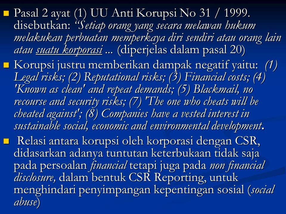 Pasal 2 ayat (1) UU Anti Korupsi No 31 / 1999