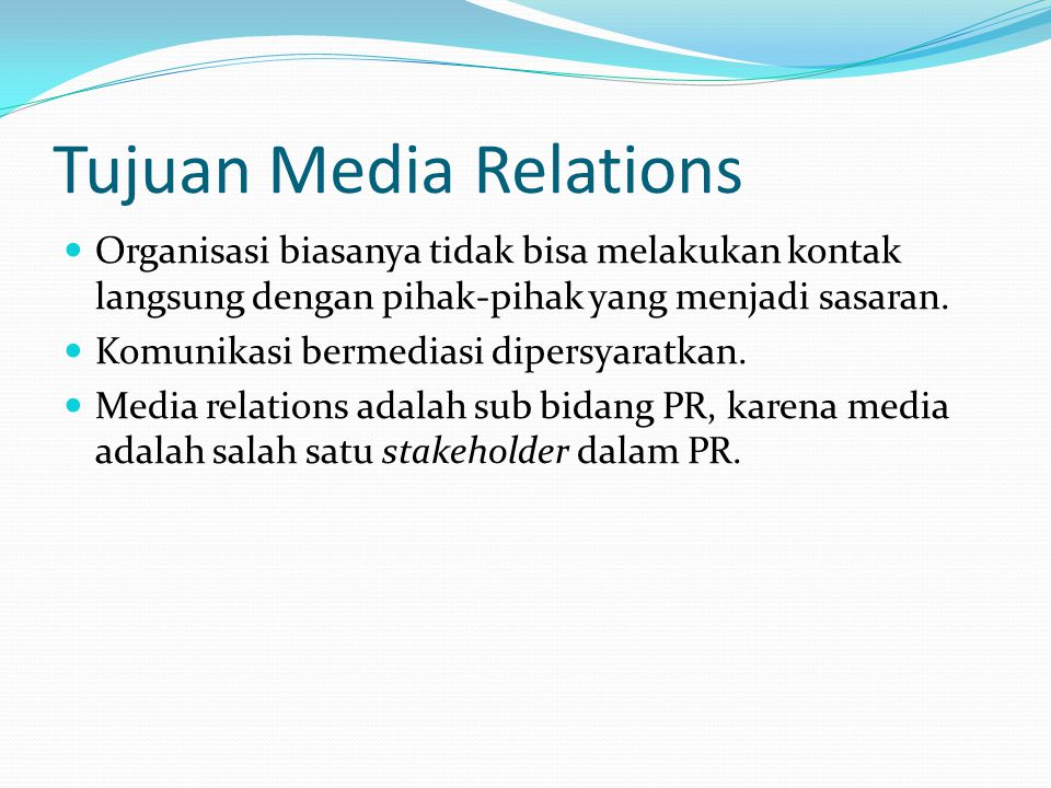 Tujuan Media Relations
