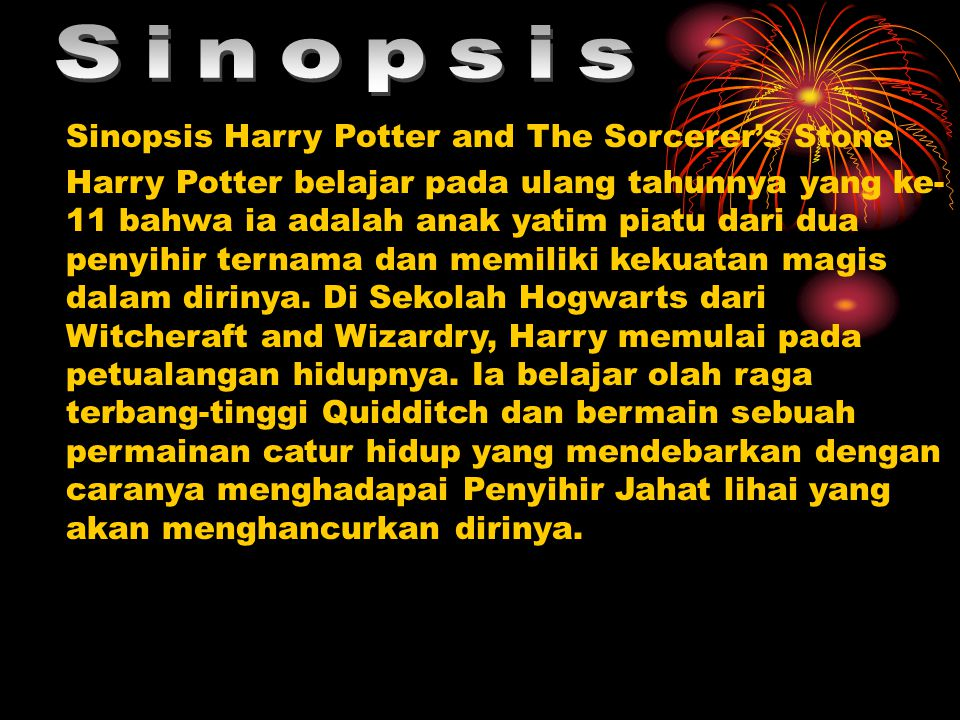 Sinopsis Sinopsis Harry Potter and The Sorcerer's Stone