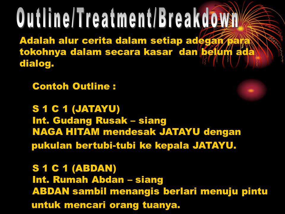 Outline/Treatment/Breakdown