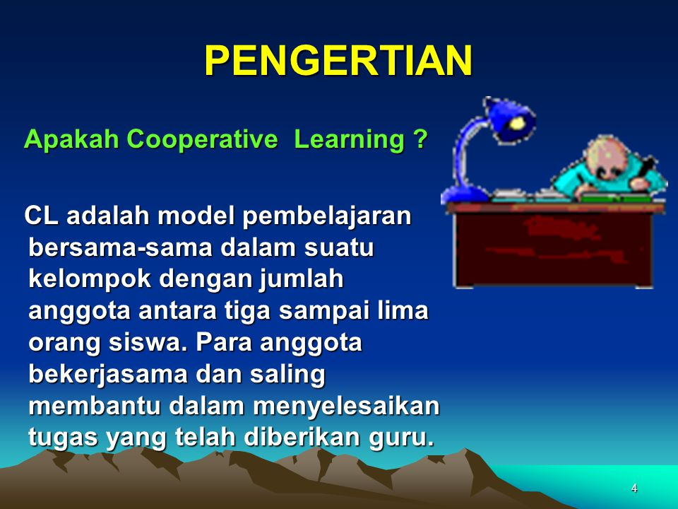 PENGERTIAN Apakah Cooperative Learning