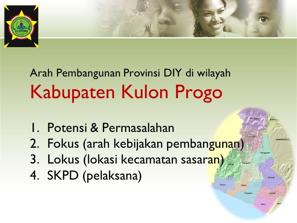 Arah Pembangunan Provinsi DIY di wilayah Kabupaten Kulon Progo