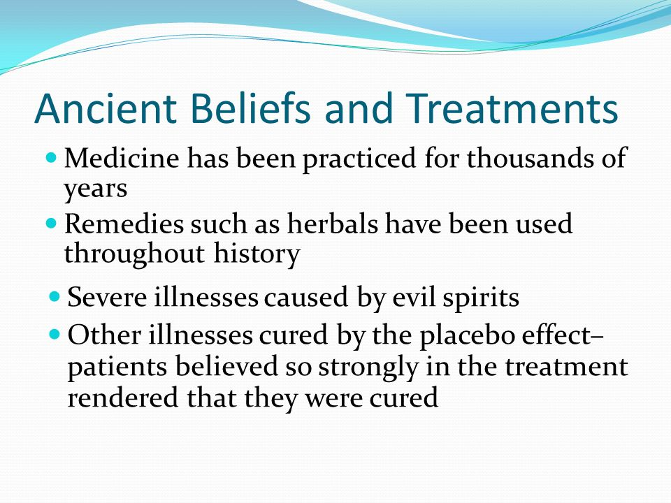 Ancient Beliefs and Treatments