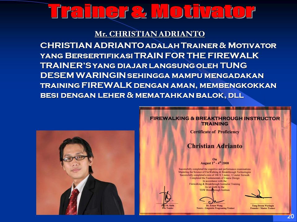 Trainer & Motivator Mr. CHRISTIAN ADRIANTO