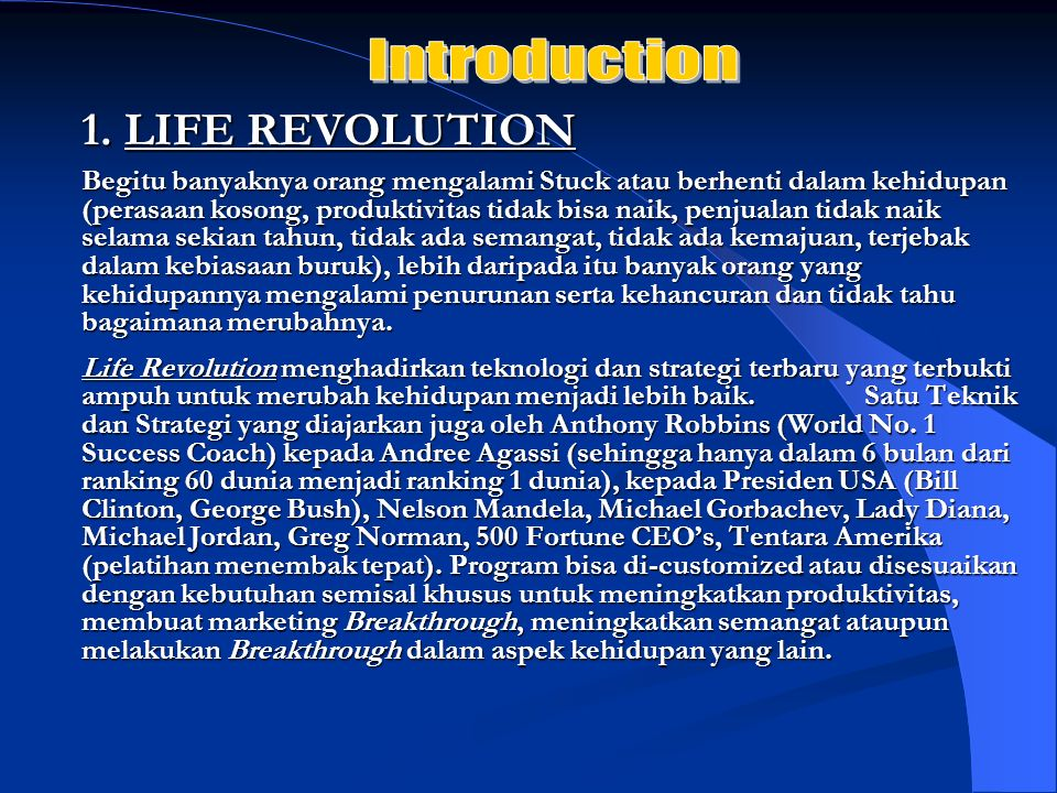 Introduction 1. LIFE REVOLUTION