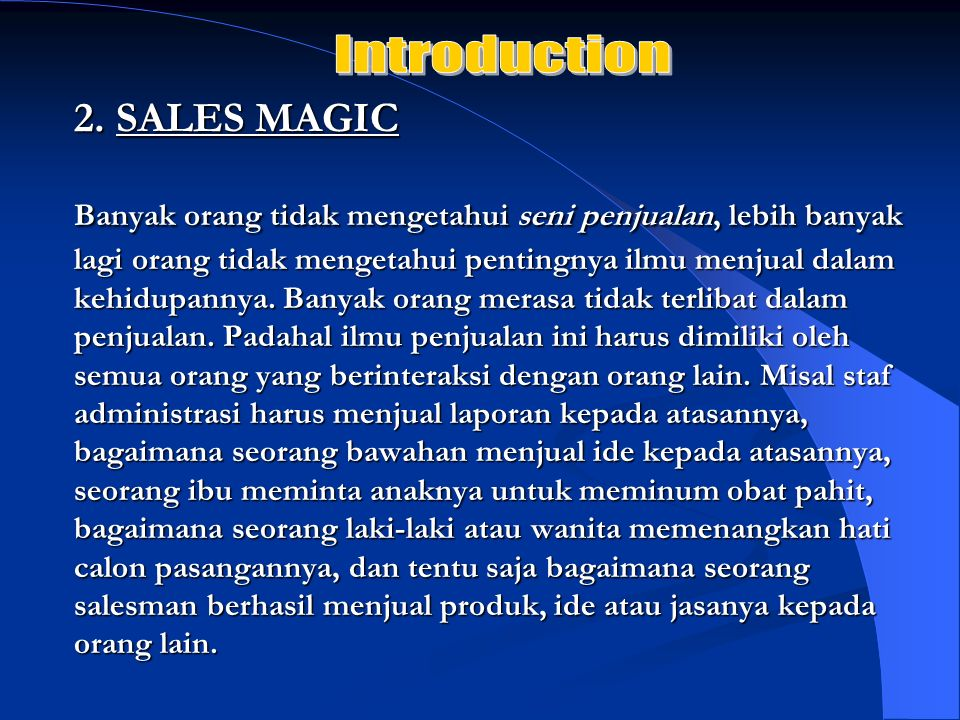Introduction 2. SALES MAGIC.