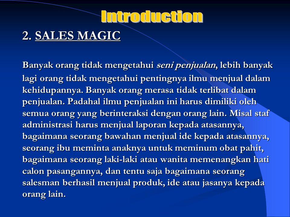 Introduction2. SALES MAGIC.