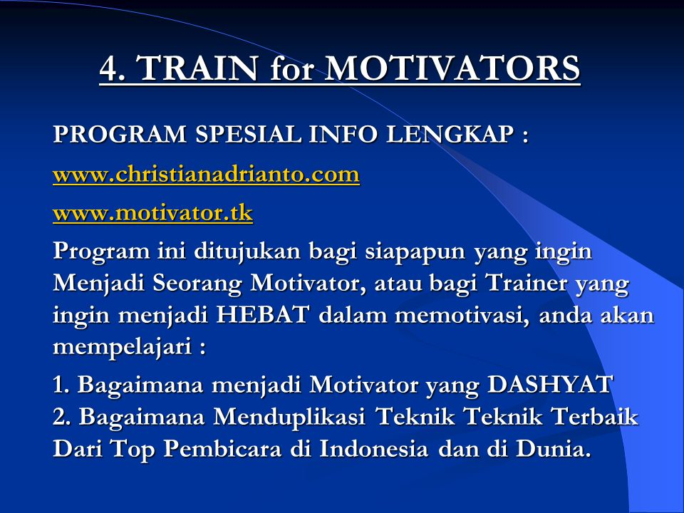 4. TRAIN for MOTIVATORS PROGRAM SPESIAL INFO LENGKAP :