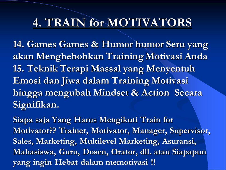 4. TRAIN for MOTIVATORS