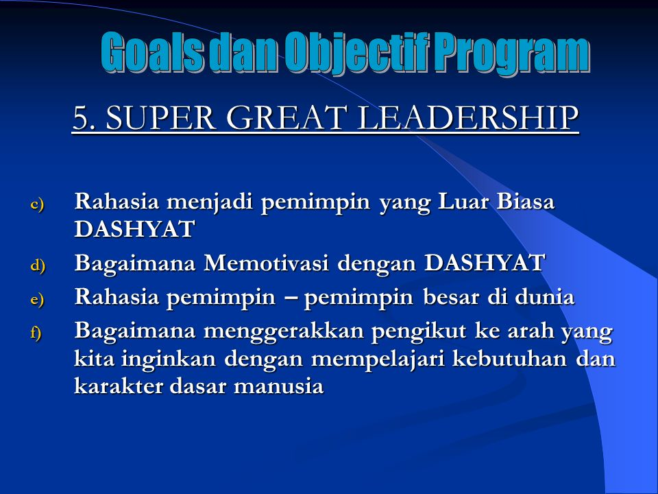 5. SUPER GREAT LEADERSHIP
