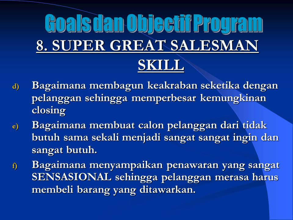 8. SUPER GREAT SALESMAN SKILL
