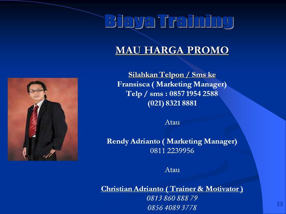 Biaya Training MAU HARGA PROMO Silahkan Telpon / Sms ke
