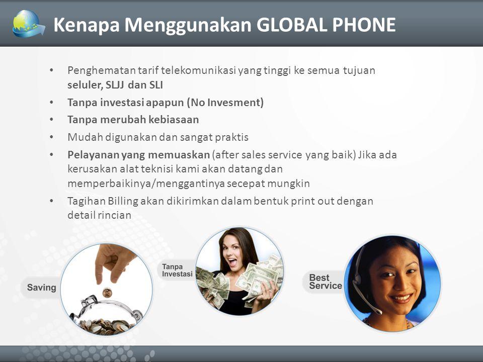 Kenapa Menggunakan GLOBAL PHONE