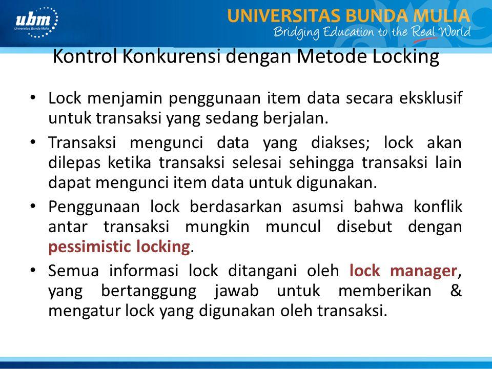 Kontrol Konkurensi dengan Metode Locking