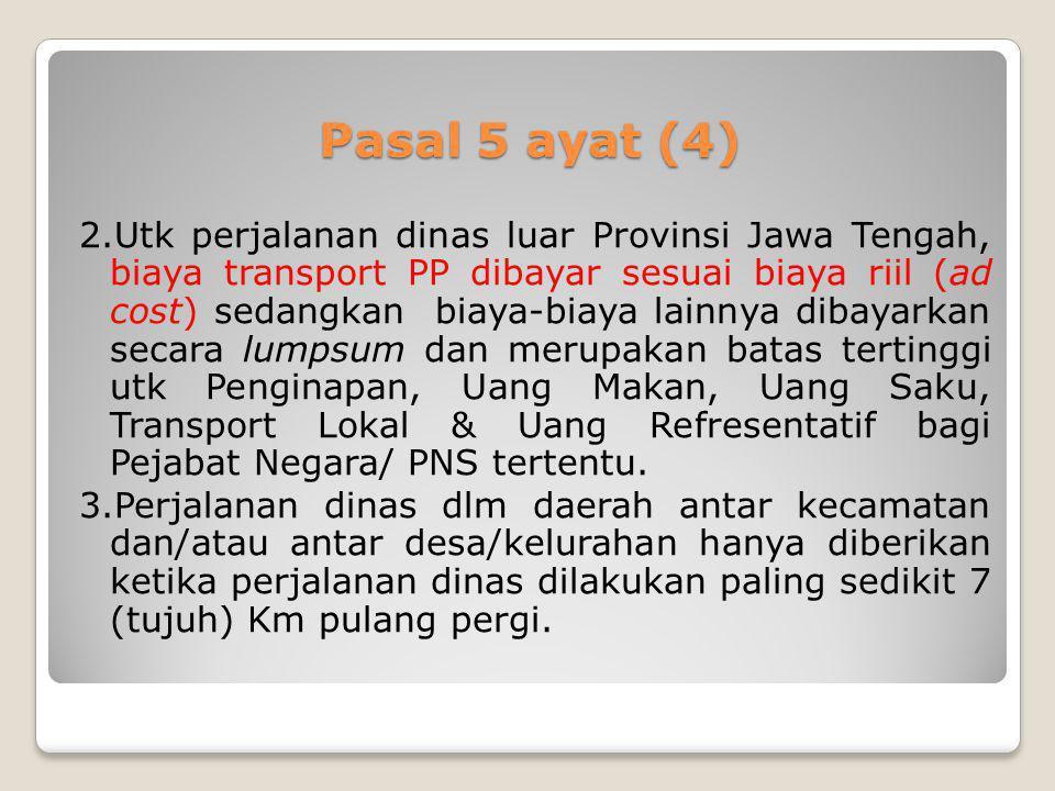 Pasal 5 ayat (4)