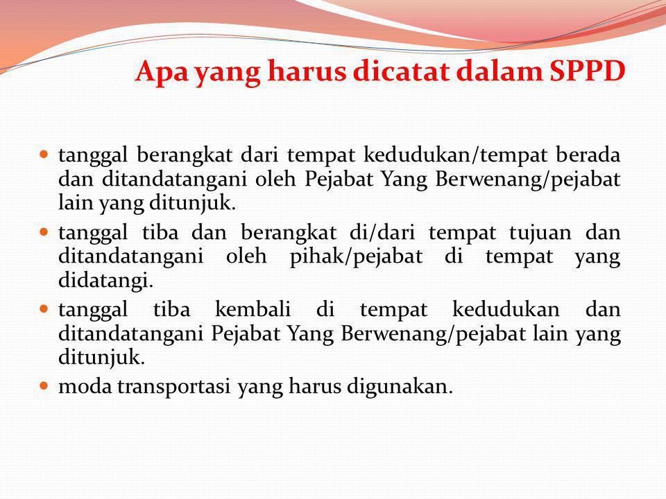 Apa yang harus dicatat dalam SPPD