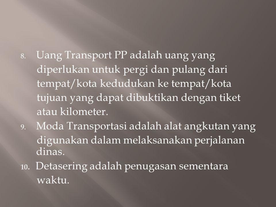 Uang Transport PP adalah uang yang