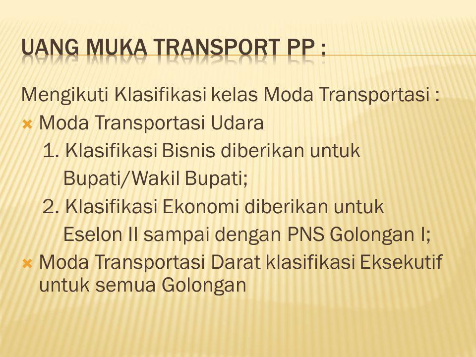 UANG MUKA TRANSPORT PP :