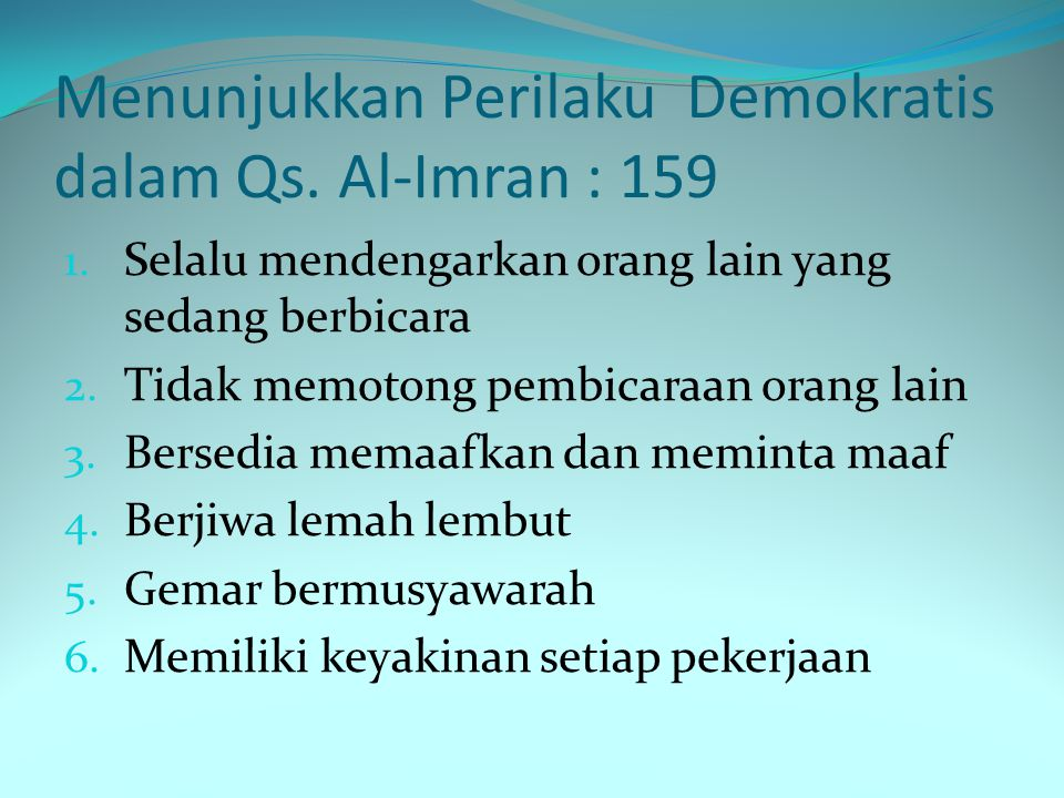 Menunjukkan Perilaku Demokratis dalam Qs. Al-Imran : 159