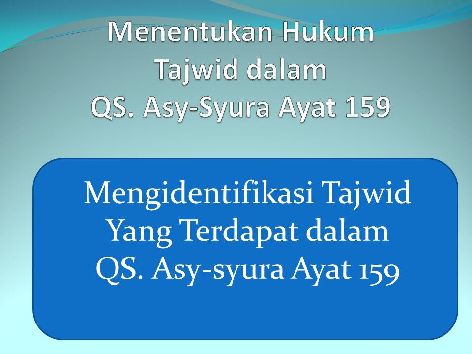 Menentukan Hukum Tajwid dalam QS. Asy-Syura Ayat 159