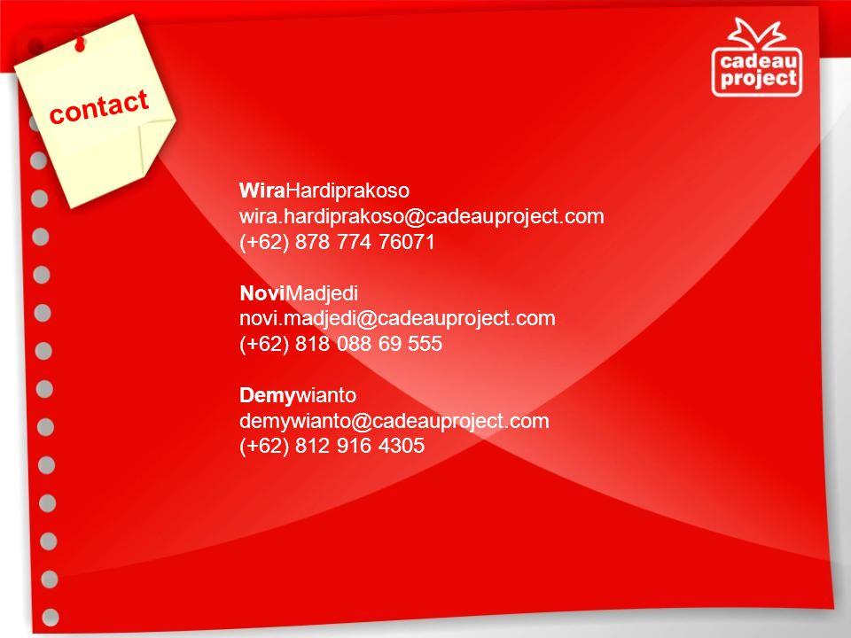contact WiraHardiprakoso wira.hardiprakoso@cadeauproject.com