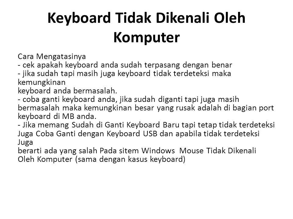 Keyboard Tidak Dikenali Oleh Komputer
