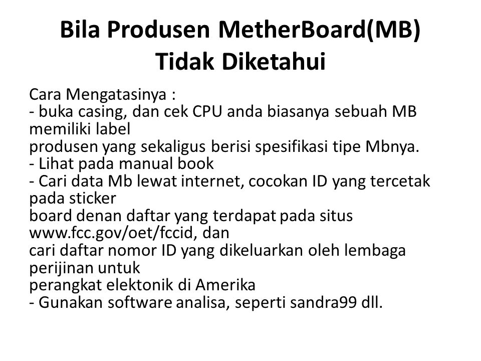 Bila Produsen MetherBoard(MB) Tidak Diketahui