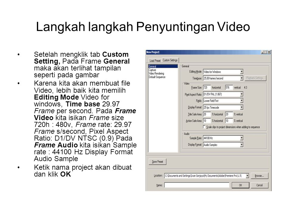 Langkah langkah Penyuntingan Video
