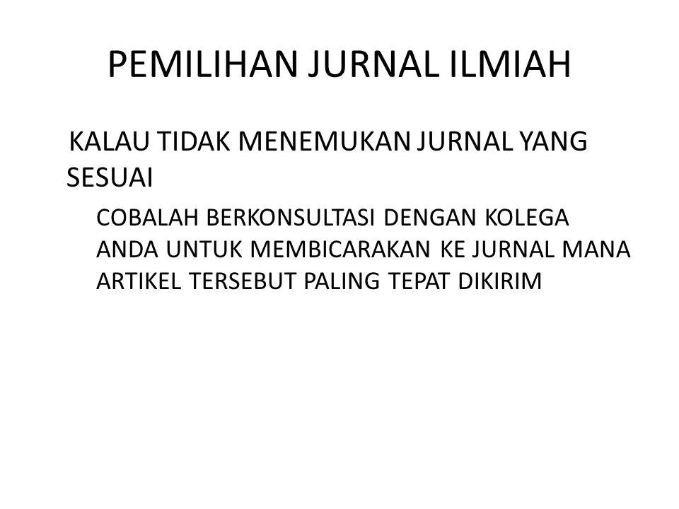 PEMILIHAN JURNAL ILMIAH