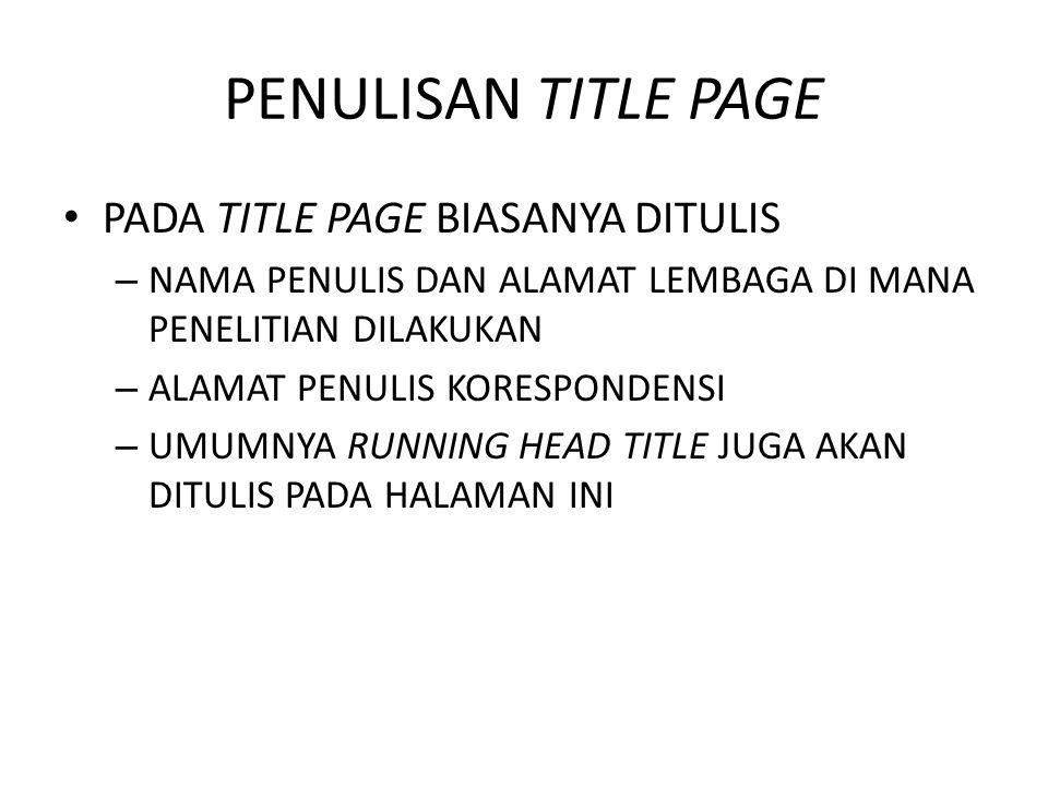 PENULISAN TITLE PAGE PADA TITLE PAGE BIASANYA DITULIS