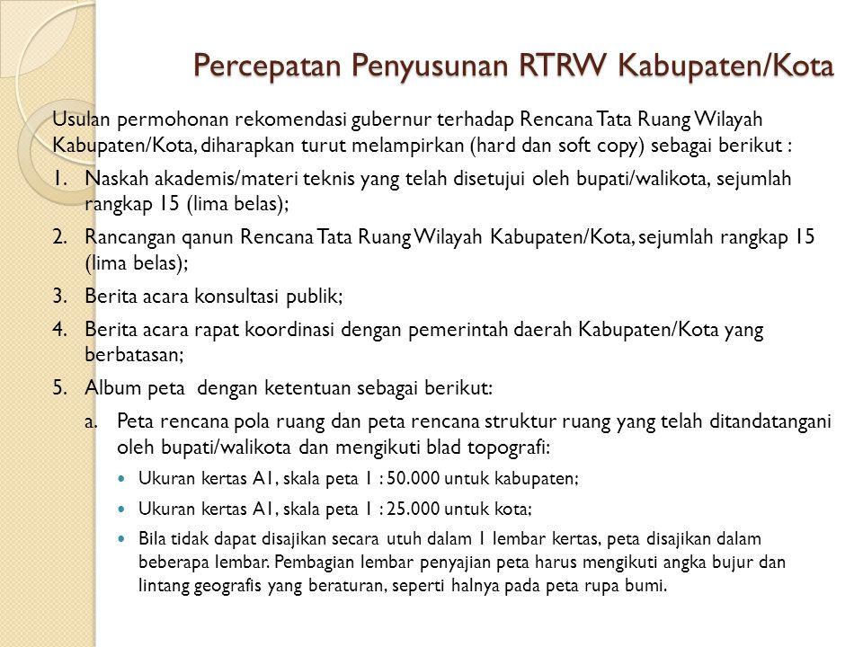 Percepatan Penyusunan RTRW Kabupaten/Kota