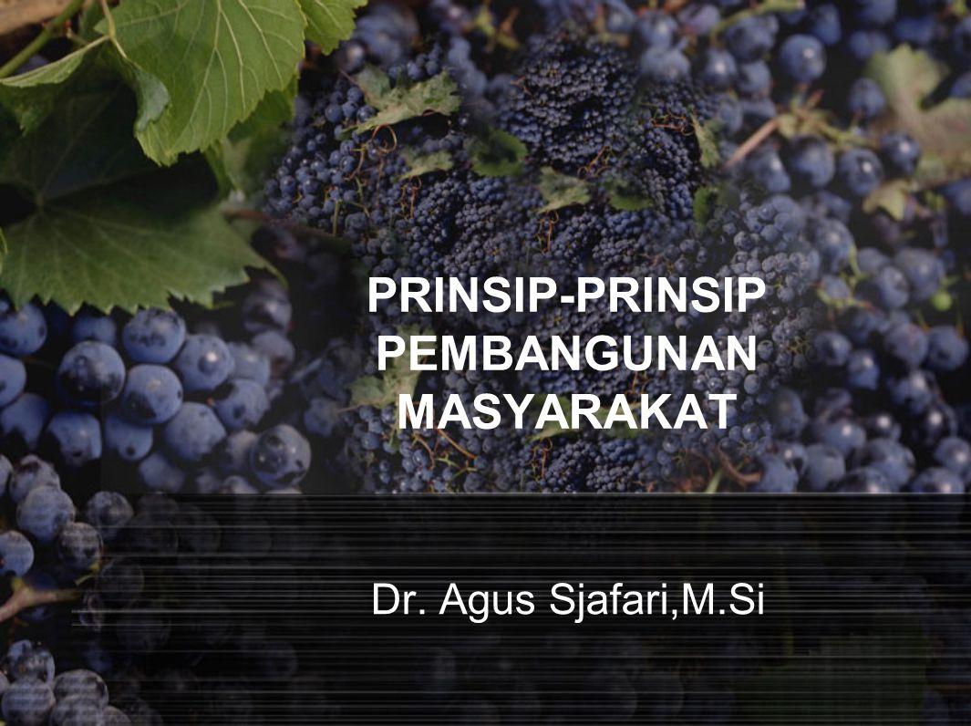 PRINSIP-PRINSIP PEMBANGUNAN MASYARAKAT