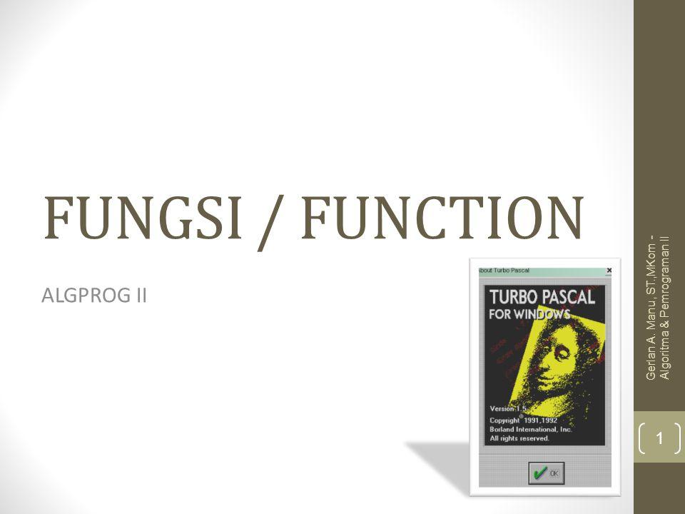 FUNGSI / FUNCTION ALGPROG II