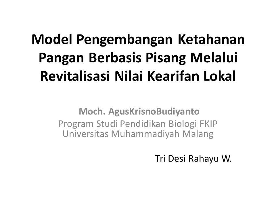 Model Pengembangan Ketahanan Pangan Berbasis Pisang Melalui Revitalisasi Nilai Kearifan Lokal