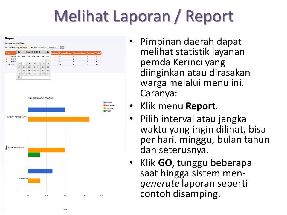 Melihat Laporan / Report