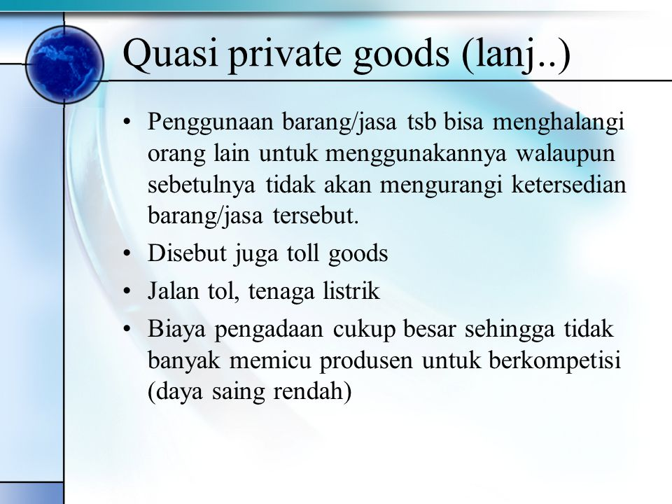 Quasi private goods (lanj..)