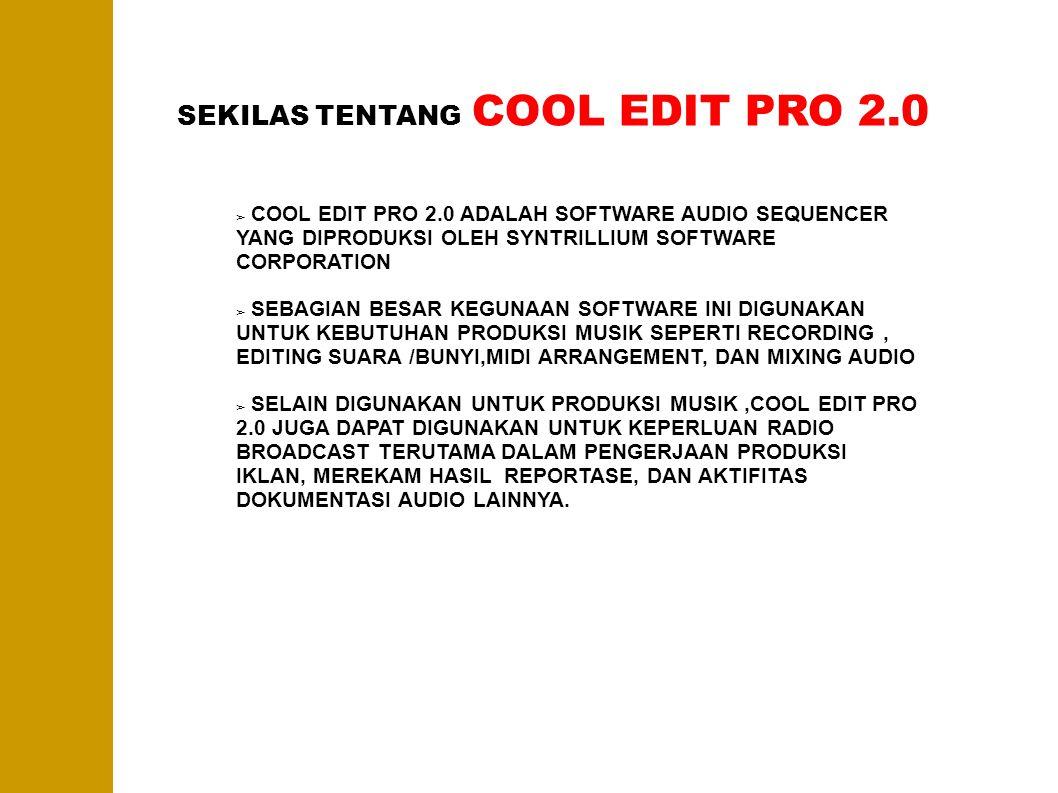 SEKILAS TENTANG COOL EDIT PRO 2.0