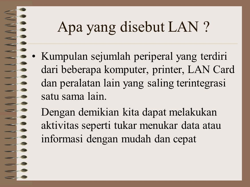 Apa yang disebut LAN