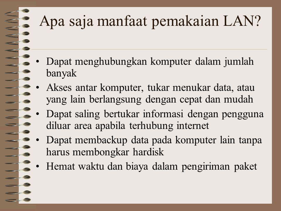 Apa saja manfaat pemakaian LAN
